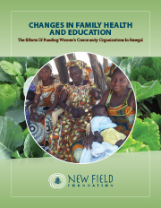 Changes in Family Health and Education: The Effects of Funding Women's Community Organizations in Senegal